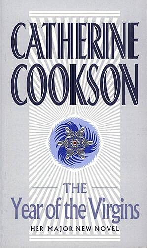 The Year of the Virgins by Catherine Cookson Charitable Trust