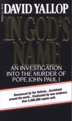 In God's Name by David A. Yallop
