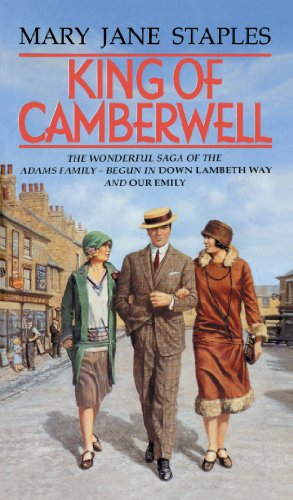 King Of Camberwell: A Novel of the Adams Family Saga by Mary Jane Staples