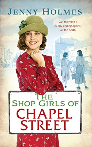 The Shop Girls of Chapel Street by Jenny Holmes