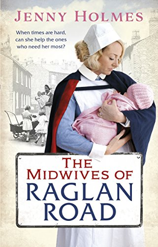 The Midwives of Raglan Road by Jenny Holmes