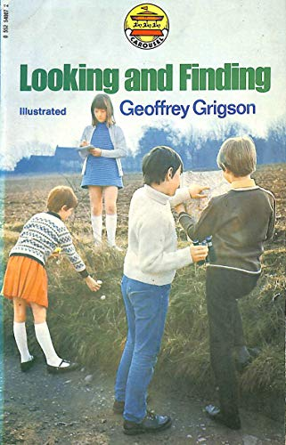 Looking and Finding by Geoffrey Grigson
