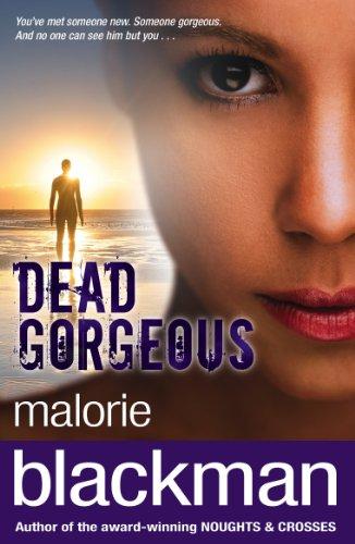 Dead Gorgeous by Malorie Blackman