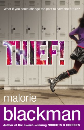 Thief! by Malorie Blackman