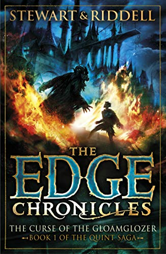 Edge Chronicles 1: The Curse of the Gloamglozer: First Book of Quint by Paul Stewart