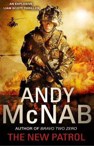 The New Patrol: Book 2: Liam Scott by Andy McNab