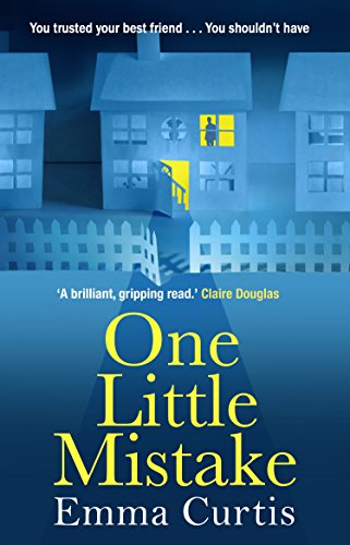 One Little Mistake by Emma Curtis