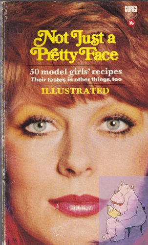 Not Just a Pretty Face by Gaynor Millington