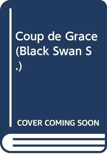 Coup de Grace (Black Swan)