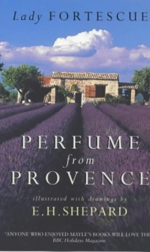 Perfume from Provence by Winifred Fortescue
