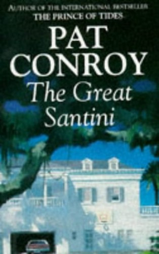 a literary analysis of prince of tides and the great santini by pat conroy The prince of tides pat conroy limited the prince of tides, and the great santini  he is recognized as a leading figure of late-20th century southern literature.