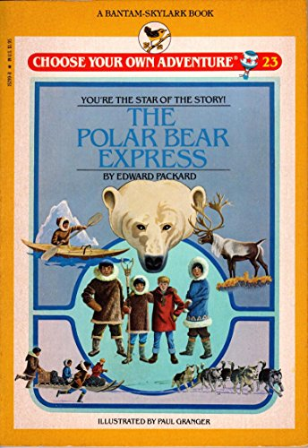 Polar Bear Express by Edward Packard