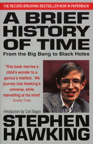 A Brief History of Time: From Big Bang to Black Holes by Stephen Hawking