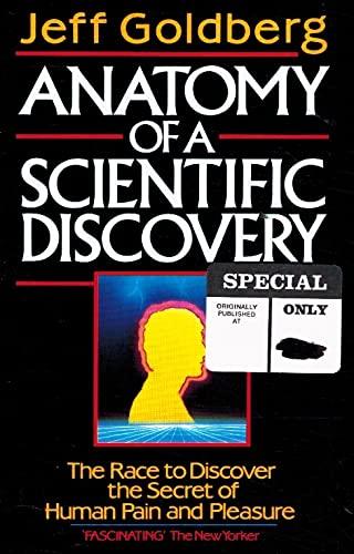 Anatomy of a Scientific Discovery by Jeff Goldberg