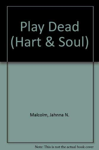 Play Dead by Jahnna N. Malcolm