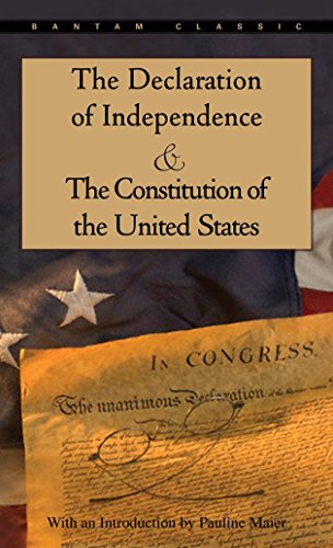 The Declaration of Independence and the Constitution of the United States by P. Maier