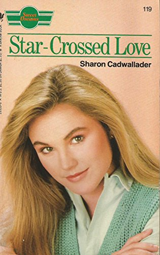 Star-crossed Love by Sharon Cadwallader