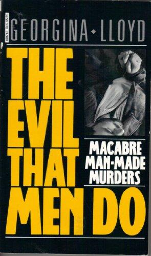 The Evil That Men Do by Georgina Lloyd