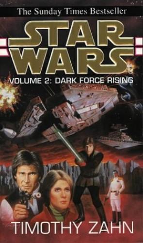 Star Wars: v. 2: Dark Force Rising by Timothy Zahn