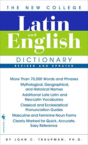 The Bantam New College Latin & English Dictionary by John Traupman