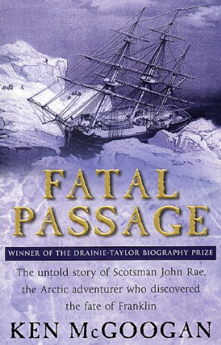 Fatal Passage by Ken McGoogan