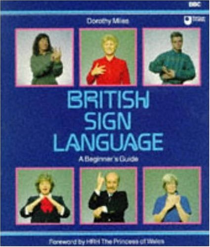British Sign Language: A Beginner's Guide by Donald Read