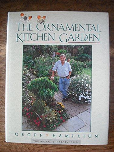 Ornamental Kitchen Garden by Geoff Hamilton