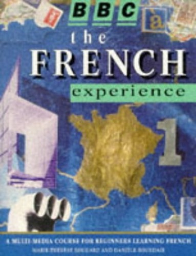 The French Experience: No. 1: Beginners by Marie-Therese Bougard