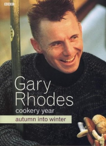 Gary Rhodes' Cookery Year: Autumn into Winter by Gary Rhodes