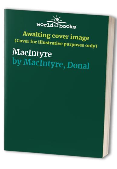 MacIntyre by Donal MacIntyre