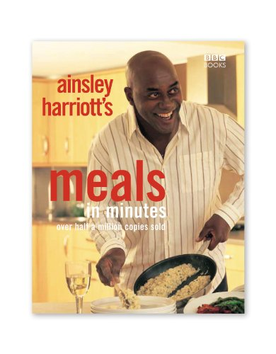 Ainsley Harriott: Meals in Minutes by Ainsley Harriott