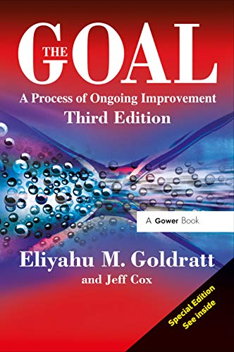 The Goal: A Process of Ongoing Improvement by Eliyahu M. Goldratt