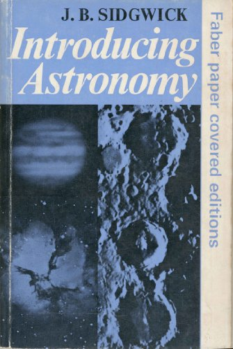 Introducing Astronomy by J.B. Sidgwick