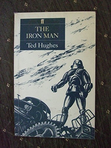 Iron Man: A Story in Five Nights by Ted Hughes