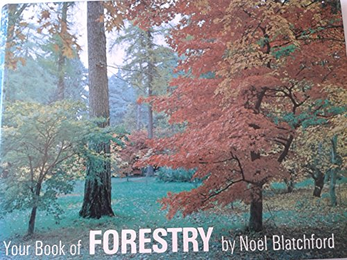 Your Book of Forestry by Noel Blatchford