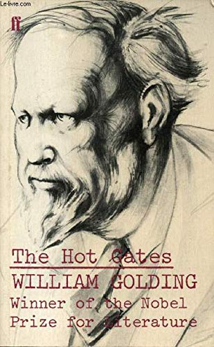 The Hot Gates: and Other Occasional Pieces by William Golding