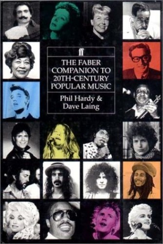The Faber Companion to 20th Century Popular Music by Phil Hardy