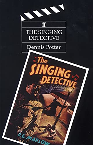 Singing Detective by Dennis Potter