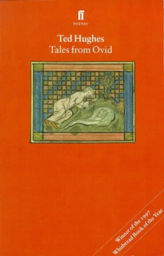 "Tales from Ovid: Twenty-four Passages from the ""Metamorphoses"""
