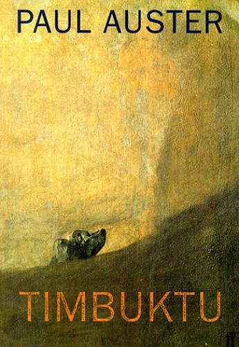 Timbuktu by Paul Auster