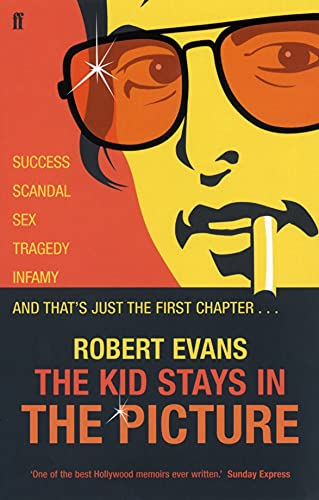 The Kid Stays in the Picture: A Hollywood Life by Dr. Robert Evans