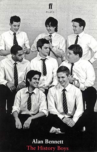 The History Boys by Alan Bennett