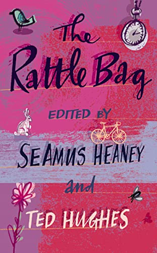 The Rattle Bag: An Anthology of Poetry by Ted Hughes