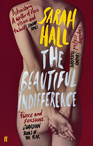 The Beautiful Indifference by Sarah J. E. Hall