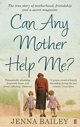 Can Any Mother Help Me? by Jenna Bailey