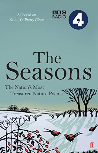 Poetry Please: The Seasons by Various Poets