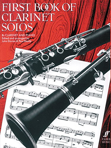 First Book of Clarinet Solos: (Complete) by John Davies