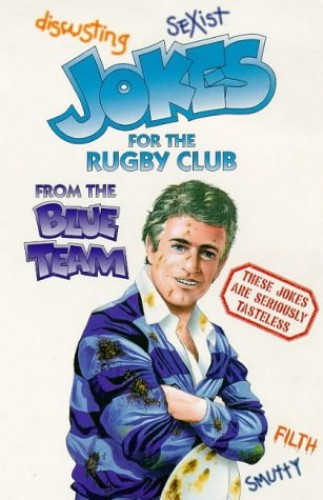 Jokes for the Rugby Club from the Blue Team by R. Hooker