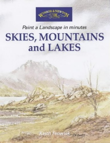 Skies, Mountains and Lakes by Keith Fenwick