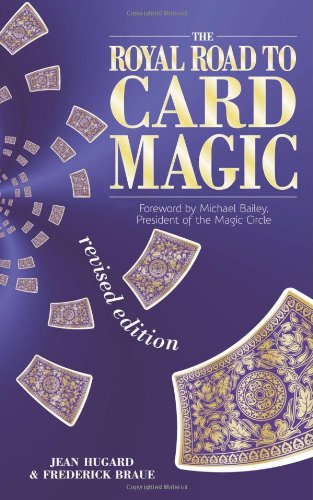 The Royal Road to Card Magic by Jean Hugard
